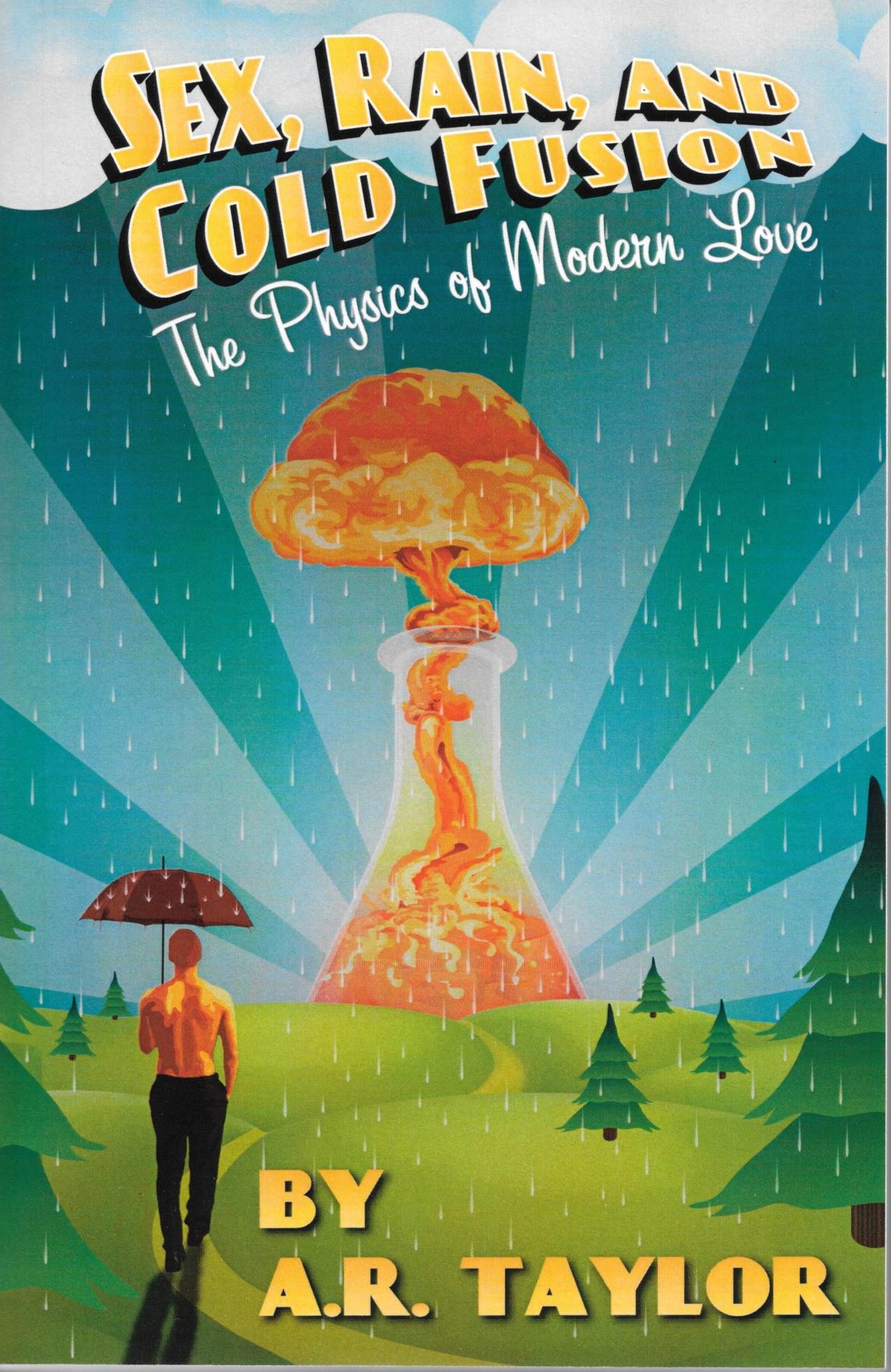 Sex rain and cold fusion book cover