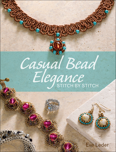 Casual bead elegance  stitch by stitch  written by eve leder
