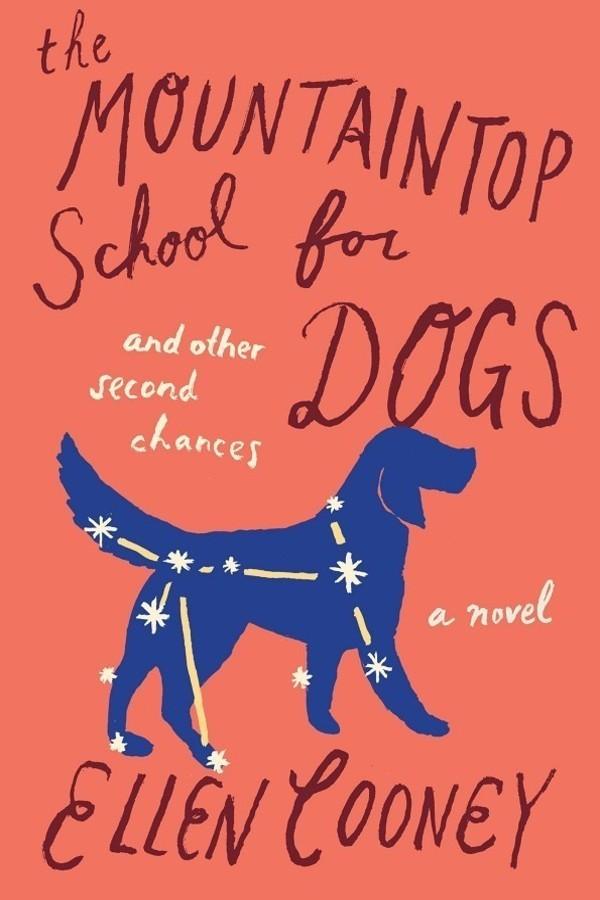 The mountaintop school for dogs ellen cooney