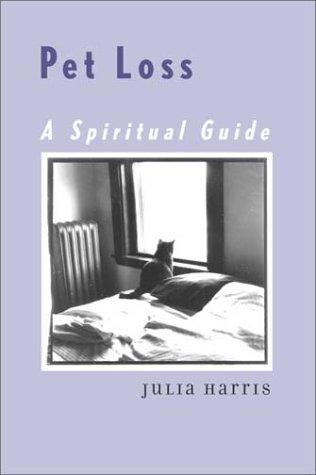 Pet loss a spiritual guide