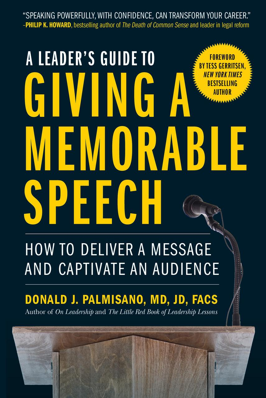 A leader's guide to giving a memorable speech fc   final cover photo