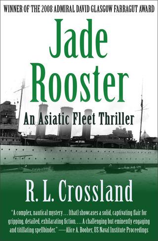 THE  JADE ROOSTER: An Asiatic Fleet Thriller