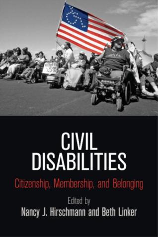 Civil Disabilities: Citizenship, Membership, and Belonging