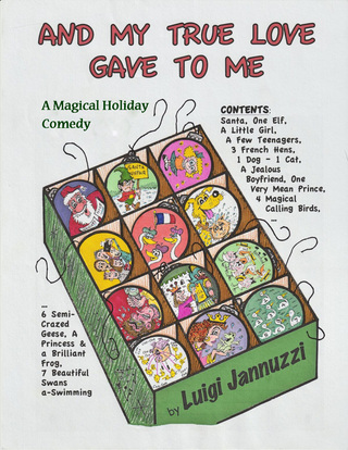 AND MY TRUE LOVE GAVE TO ME! (A MAGICAL HOLIDAY COMEDY)
