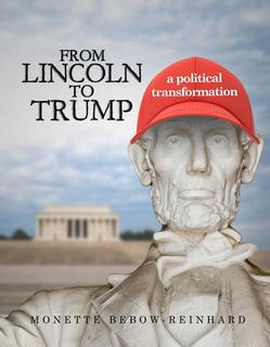 From Lincoln to Trump: a political transformation