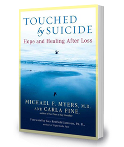 Touched By Suicide: <br/>Hope and Healing After Loss