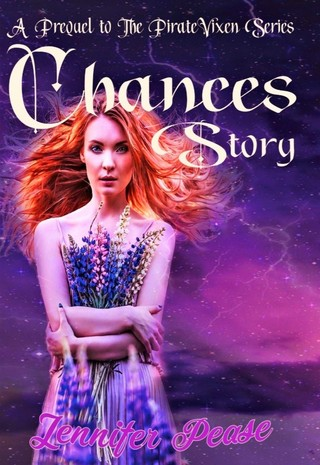 Chance's Story A Prequel to the Pirate Vixen Series