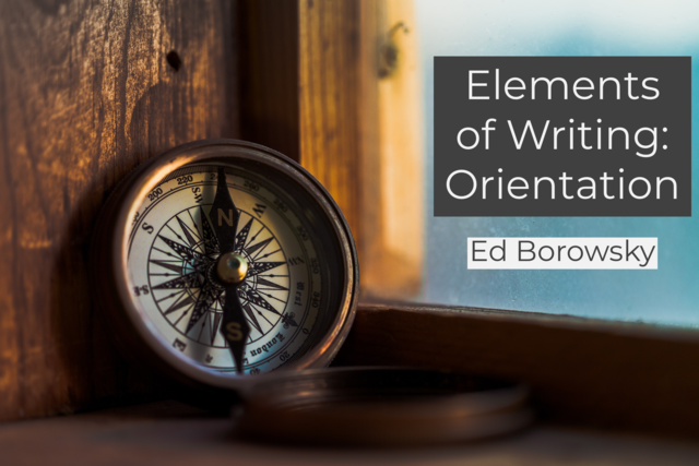 Elements of Writing: Orientation