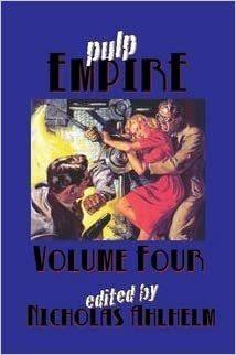 Pulp Empire Volume Four