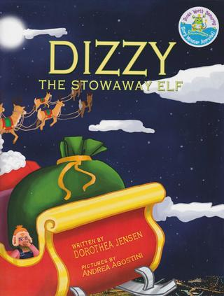 <U>Dizzy, the Stowaway Elf: Santa's Izzy Elves #3</U>