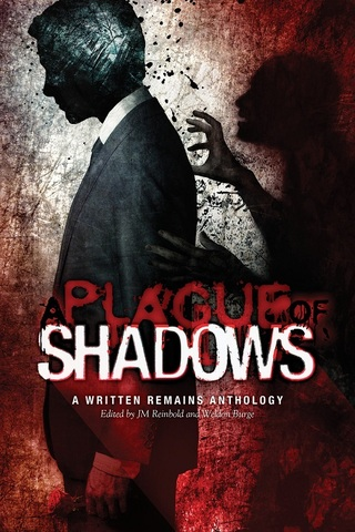 https://www.amazon.com/Plague-Shadows-Written-Remains-Anthology/dp/0998519626/