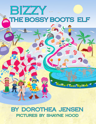 <U>Bizzy, the Bossy Boots Elf: Santa's Izzy Elves #5</U>