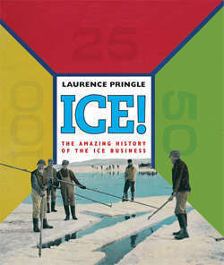 "<font color=""blue""><b>Ice! The Amazing History of the Ice Business</b></font>"