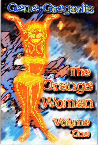 "Review of ""The Orange Woman"" by Gene Gregorits."