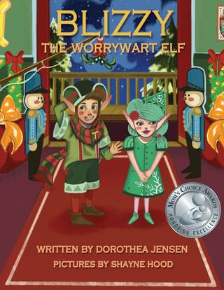 <U>Blizzy, the Worrywart Elf: Santa's Izzy Elves #2</U>