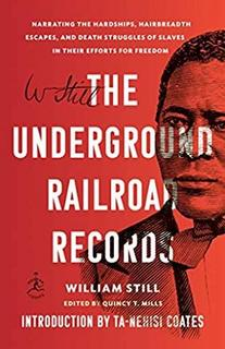 book cover William Still's Underground Railroad Records