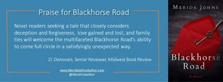 Praise for Blackhorse Road