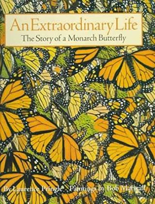 "<font color=""orange"">An Extraordinary Life: The Story of a Monarch Butterfly</font>"