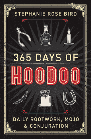 Three hundred and sixty-five Days of Hoodoo