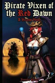 Pirate Vixen of the Red Dawn