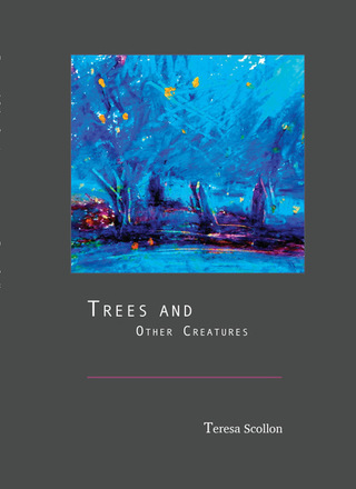 Trees and Other Creatures