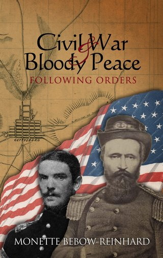 Civil War & Bloody Peace: Following Orders