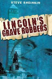 Did someone really plot to kidnap Lincoln's body?