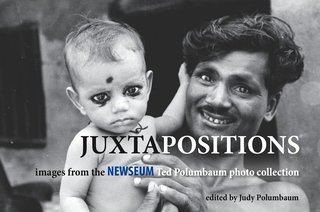 Juxtapositions: Images from the Newseum Ted Polumbaum photo collection