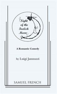 <center>NIGHT OF THE FOOLISH MOON</center>