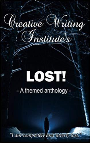 Creative Writing Institute's LOST! - A Themed Anthology